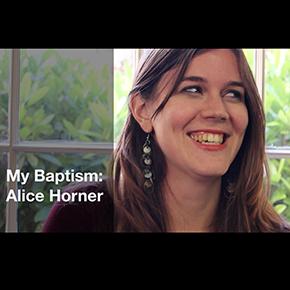 My Baptism: AliceHorner