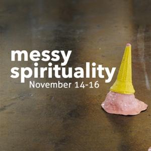 Messy-Spirituality