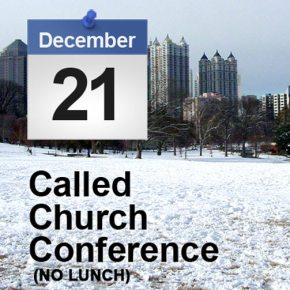Called Church Conference- December 21st (NOLUNCH)