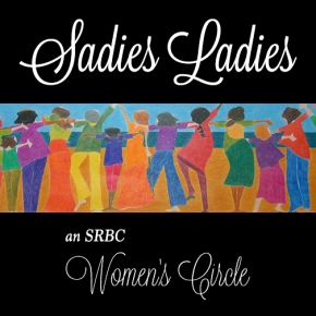 Sadie's Ladies Circle Monday, May 11th at 6:30pm