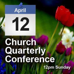 Church Quarterly Conference Sun4/12