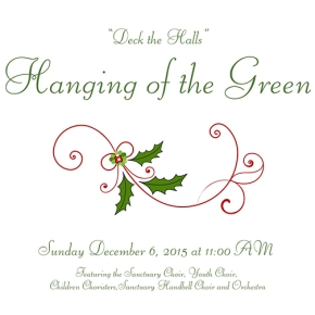Hanging of the Green – Sun, Dec 6th 11am