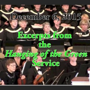 Hanging of the Green – 12/06/15 Christmas Program