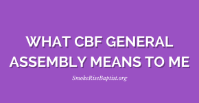 What CBF General Assembly Means to Me