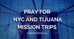 Let's take a moment to pray for our missions trips right now
